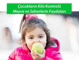 Çocukların Kilo Kontrolünde Meyve ve Sebzelerin Faydaları