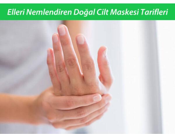 Elleri Nemlendiren Doğal Cilt Maskesi Tarifleri