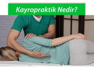 Kayropraktik Nedir?