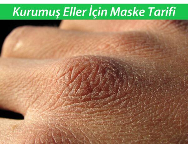 Kurumus Eller için Maske Tarifi