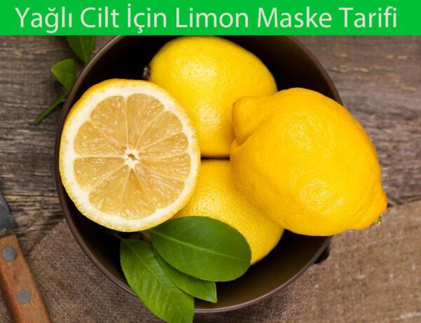 Yağlı Ciltler için En iyi Limon Maske Tarifi